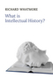 What is Intellectual History? (0745644937) cover image