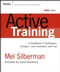 Active Training: A Handbook of Techniques, Designs, Case Examples, and Tips, 3rd Edition (0787976237) cover image