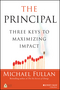 The Principal: Three Keys to Maximizing Impact (1118575237) cover image