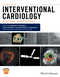 Interventional Cardiology: Principles and Practice, 2nd Edition (1118976037) cover image