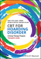 CBT for Hoarding Disorder: A Group Therapy Program Therapist's Guide (1119159237) cover image