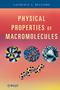 Physical Properties of Macromolecules (0470228938) cover image