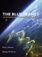 The Blue Planet: An Introduction to Earth System Science, 3rd Edition (0471236438) cover image