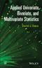 Applied Univariate, Bivariate and Multivariate Statistics (1118632338) cover image
