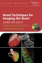 Novel Techniques for Imaging the Heart: Cardiac MR and CT (1405175338) cover image