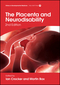 The Placenta and Neurodisability, 2nd Edition (1909962538) cover image