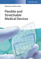 Flexible and Wearable Health Monitoring Devices: From Materials to Applications (3527341838) cover image