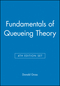Fundamentals of Queueing Theory, Set, 4th Edition Set (0470547839) cover image