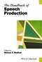 The Handbook of Speech Production (0470659939) cover image