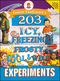 Janice VanCleave's 203 Icy, Freezing, Frosty, Cool, and Wild Experiments (0471252239) cover image