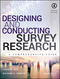 Designing and Conducting Survey Research: A Comprehensive Guide, 4th Edition (1118767039) cover image