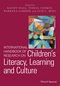 International Handbook of Research on Children's Literacy, Learning and Culture (1119237939) cover image