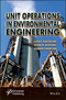 Unit Operations in Environmental Engineering (1119283639) cover image