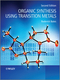 Organic Synthesis Using Transition Metals, 2nd Edition (1119978939) cover image