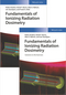 Fundamentals of Ionizing Radiation Dosimetry: Textbook and Solutions (3527343539) cover image
