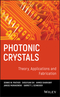 Photonic Crystals, Theory, Applications and Fabrication (047027803X) cover image