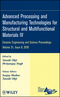 Advanced Processing and Manufacturing Technologies for Structural and Multifunctional Materials IV: Ceramic Engineering and Science Proceedings, Volume 31, Issue 8 (047059473X) cover image