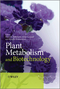 Plant Metabolism and Biotechnology (047074703X) cover image