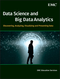 Data Science and Big Data Analytics: Discovering, Analyzing, Visualizing and Presenting Data (111887613X) cover image