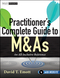 Practitioner's Complete Guide to M&As: An All-Inclusive Reference, with Website (0470920440) cover image