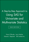 A Step-by-Step Approach to Using SAS for Univariate and Multivariate Statistics, 2nd Edition (0471469440) cover image