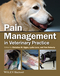 Pain Management in Veterinary Practice (0813812240) cover image