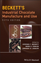 Beckett's Industrial Chocolate Manufacture and Use, 5th Edition (1118780140) cover image