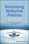 Developing Reflective Practice: A Guide for Medical Students, Doctors and Teachers (1119064740) cover image