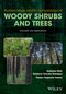 Autoecology and Ecophysiology of Woody Shrubs and Trees: Concepts and Applications (1119104440) cover image