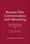 Business Data Communications and Networking, 12e Binder Ready Version with E-Text Reg Card Set (1119447240) cover image
