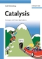 Catalysis: Concepts and Green Applications (3527318240) cover image