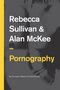 Pornography: Structures, Agency and Performance (0745651941) cover image
