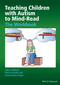 Teaching Children with Autism to Mind-Read: The Workbook (0470093242) cover image