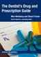 The Dentist's Drug and Prescription Guide (0470960442) cover image