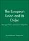 The European Union and its Order: The Legal Theory of European Integration (0631215042) cover image