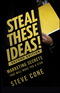 Steal These Ideas!: Marketing Secrets That Will Make You a Star, 2nd Edition (1118004442) cover image