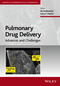 Pulmonary Drug Delivery: Advances and Challenges (1118799542) cover image