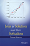 Ions in Solution and their Solvation (1118889142) cover image