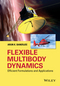 Flexible Multibody Dynamics: Efficient Formulations and Applications (1119015642) cover image
