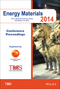 Proceedings of the 2014 Energy Materials Conference (1119027942) cover image