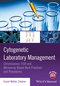 Cytogenetic Laboratory Management: Chromosomal, FISH and Microarray-Based Best Practices and Procedures (1119069742) cover image