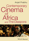 Contemporary Cinema of Africa and the Diaspora (1405193042) cover image