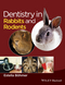 Dentistry in Rabbits and Rodents (1118802543) cover image
