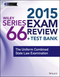 Wiley Series 66 Exam Review 2015 + Test Bank: The Uniform Combined State Law Examination (1118857143) cover image