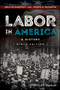 Labor in America: A History, 9th Edition (1118976843) cover image
