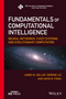 Fundamentals of Computational Intelligence: Neural Networks, Fuzzy Systems, and Evolutionary Computation (1119214343) cover image