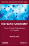 Inorganic Chemistry: From Periodic Classification to Crystals (1786302543) cover image