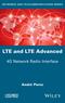 LTE & LTE Advanced: 4G Network Radio Interface (1848218443) cover image