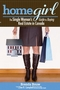 Home Girl: The Single Woman's Guide to Buying Real Estate in Canada (0470839244) cover image