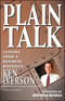 Plain Talk: Lessons from a Business Maverick (0471155144) cover image